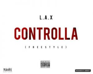 L.A.X-Controlla-Freestyle-ART