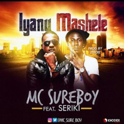 MC SureBoy – Iyanu Mashele ft. Seriki (Prod. By 2t Boys)