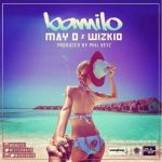 May D – Bamilo ft. Wizkid
