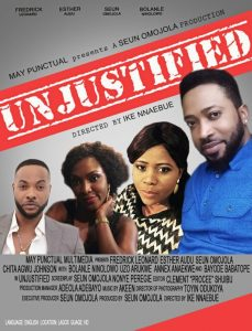 Seun Omojola, Bolanle Ninalowo, Esther Audu, Others Star In 'Unjustified' [WATCH TRAILER]