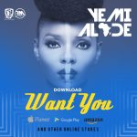 Yemi Alade – Want More (Prod. By Maleek Berry)