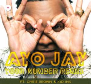 AyoJay-ft-chris-brown-kid-ink-your-number-Remix
