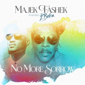 """Majek Fashek Features 2Baba In New Song, """"No More Sorrow"""" [DOWNLOAD]"""