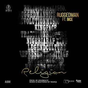 Ruggedman-ft-9ice-religion