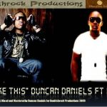 Duncan Daniels – Like This ft. MI Abaga