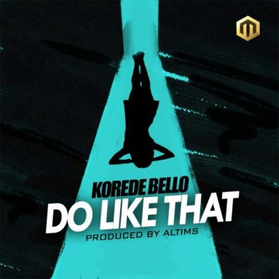 download-korede-bello-do-like-that-2