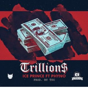 Ice Prince - Trillions ft. Phyno
