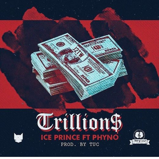 Ice Prince – Trillions ft. Phyno