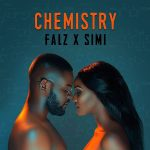 Falz And Simi – Chemistry EP