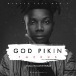 Emekus ~ God Pikin (Prod. By KashOnTheBeat)