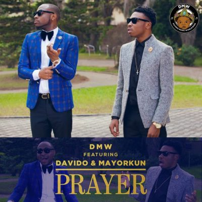 DMW - Prayer ft. Davido, Mayorkun