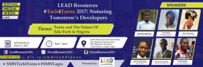 #SMWLagos: LEAD Resources' Innovation Hub To Host #Tech4Teens - See Details