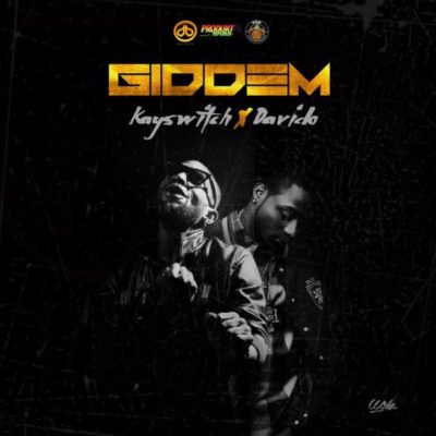 Kayswitch ~ Giddem ft. Davido