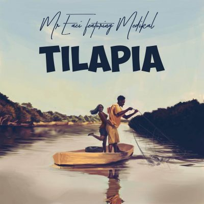 Mr. Eazi – Tilapia ft. Medikal