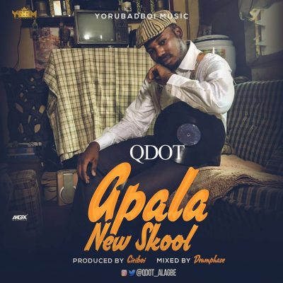 """Qdot's """"New Skool Apala"""" Is The Wave Right Now!"""