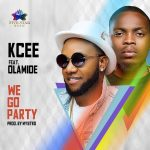 Kcee ft Olamide - We Go Party