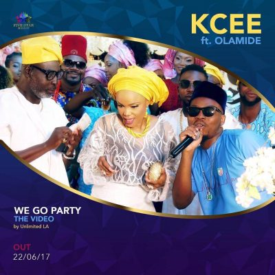 KCee ft. Olamide - We Go Party [DOWNLOAD]