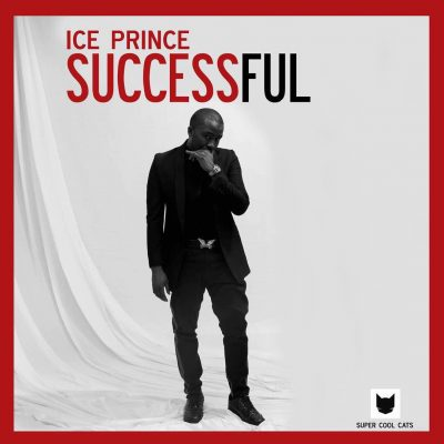 Ice Prince - Successful [DOWNLOAD]