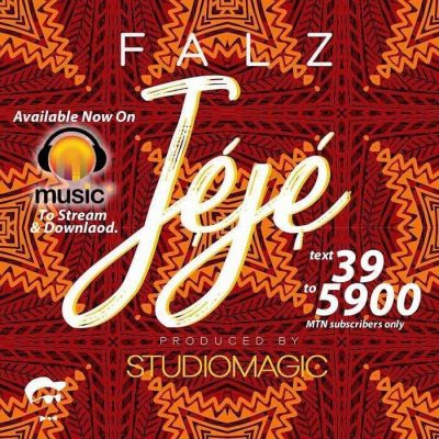 New Song By Falz - Jeje [DOWNLOAD]