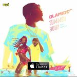 Olamide ft Davido Summer Body mp3 download
