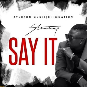 StoneBwoy Say It ft Demarco mp3 download