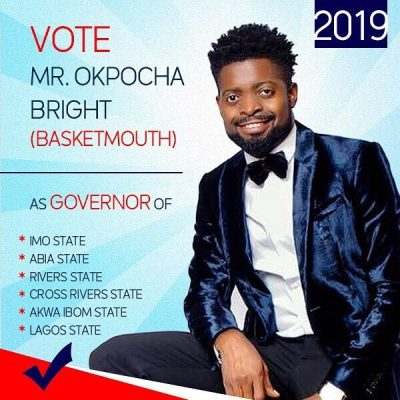 Basketmouth Mocks Entertainers Running For Political Offices