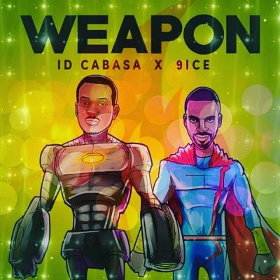 ID Cabasa ft 9ice Weapon mp3 download