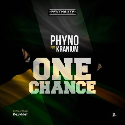 Phyno ft Kranium One Chance mp3 download