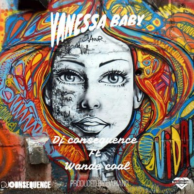 Download mp3 DJ Consequence ft Wande Coal Vanessa Baby mp3 download