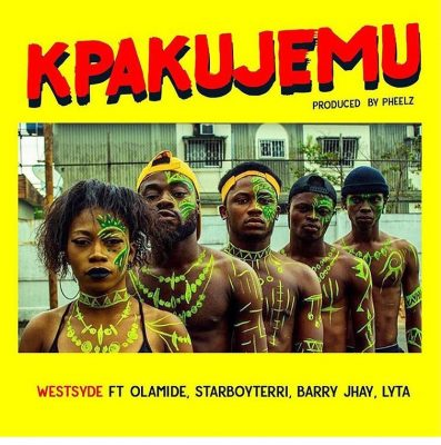 Download mp3 Westsyde Kpakujemu ft Olamide Terri Barry Jhay Lyta mp3 download