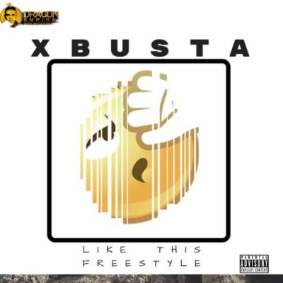 Download mp3 Xbusta Like This Freestyle mp3 download