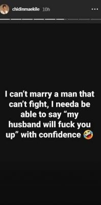 Listen! Chidinma Cannot Marry A Man That Can't Fight