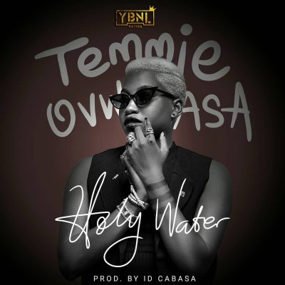 Download mp3 Temmie Ovwasa Holy Water mp3 download