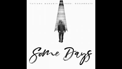 Download Mp3 Tatiana Manaois Some Days Mp3 Download