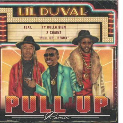 Download mp3 Lil Duval ft 2 Chainz Ty Dolla Sign Pull Up Remix mp3 Download