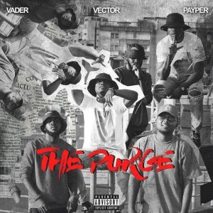 Download Vector Payper Vader The Purge mp3 download