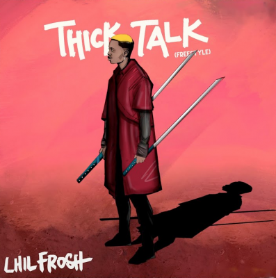 Download Lil Frosh Thick Talk mp3 download