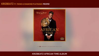 Download Krizbeatz ft Tekno Diamond Platnumz Proper mp3 download