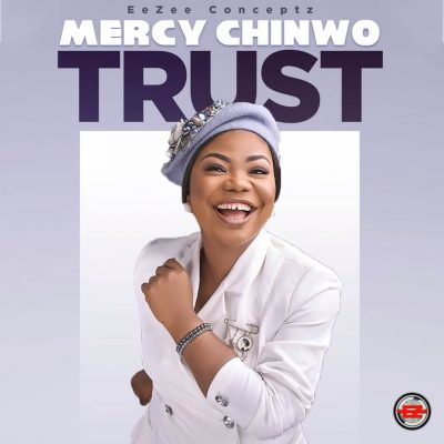 Download Mercy Chinwo Trust mp3 download