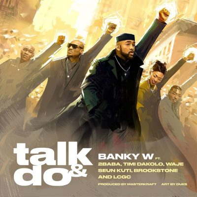 Download Banky W Talk and Do mp3 download