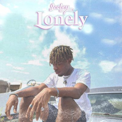 Download Joeboy Lonely mp3 download