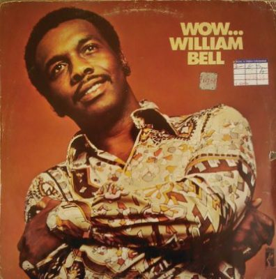 William Bell I Forgot To Be Your Lover mp3 download